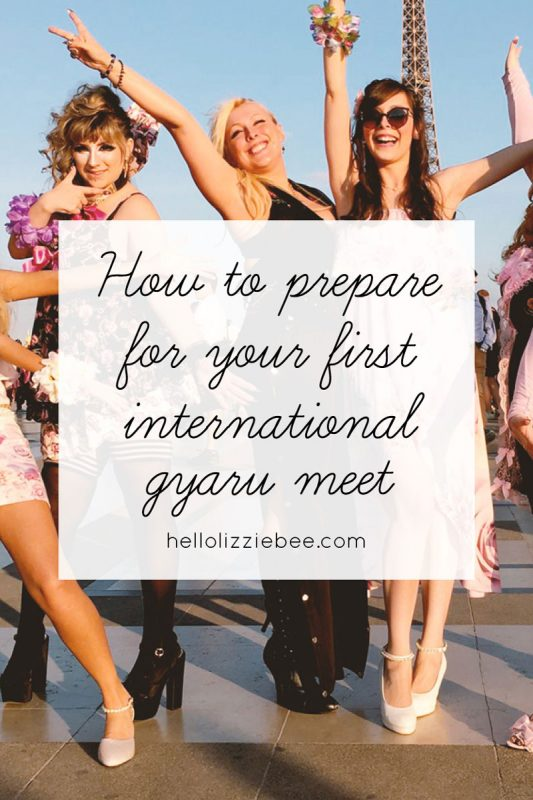 How to prepare for your first international gyaru meet by hellolizziebee